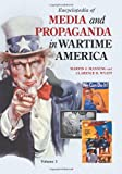 Encyclopedia of Media and Propaganda in Wartime America, , 1598842277