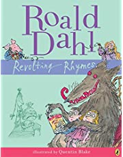 Revolting Rhymes: Illustrated by Quentin Blake