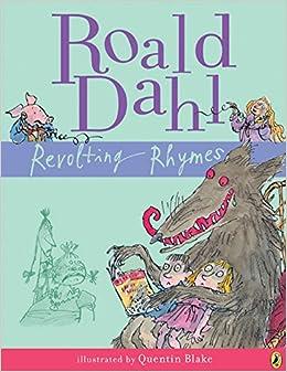 Revolting Rhymes por Roald Dahl