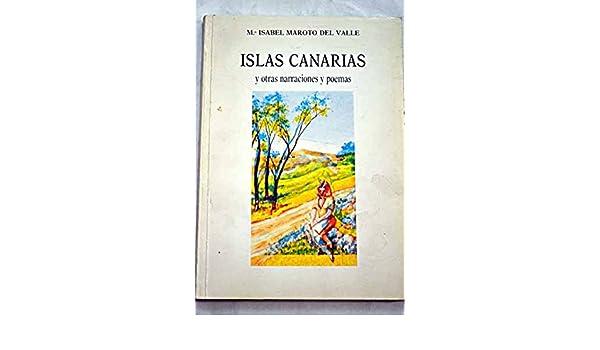 Islas Canarias Y Otras Narraciones Y Poemas Amazones