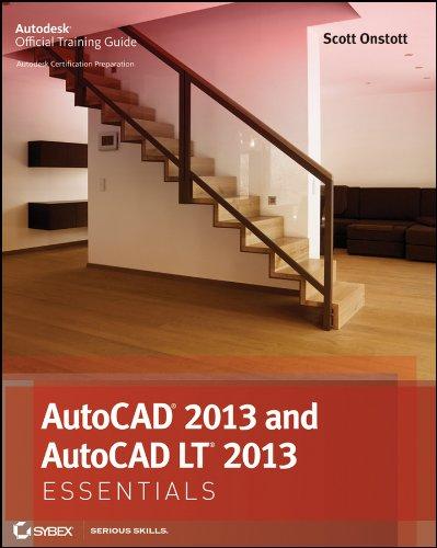 AutoCAD 2013 and AutoCAD LT 2013 Essentials