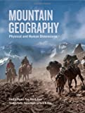Mountain Geography : Physical and Human Dimensions, , 0520254317