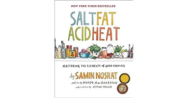 Amazon.com: Salt, Fat, Acid, Heat: Mastering the Elements of ...