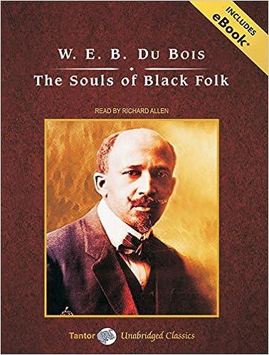 The Souls of Black Folk (Tantor Unabridged Classics)