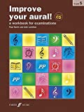 Improve Your Aural! Grades 5: (Piano Solo) (With Free Audio CD)