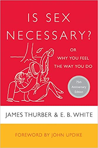 Is sex necessary james thurber