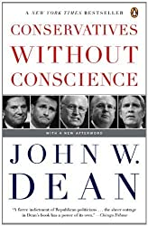 Conservatives Without Conscience by John W. Dean (2007-08-28)