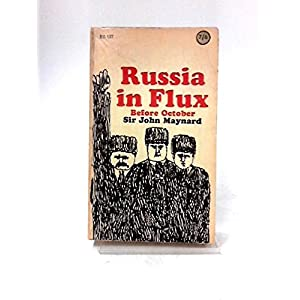 Russia in Flux: Before October