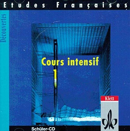 Etudes Françaises - Découvertes, Cours Intensif: Etudes Francaises, Decouvertes, Cours intensif, 1 Audio-CD zum Schülerbuch