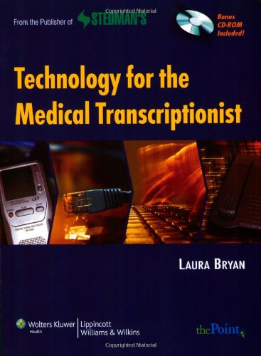 Technology for the Medical Transcriptionist