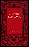 Ancient Babylonia, Jones, C. H. W., 1107605725