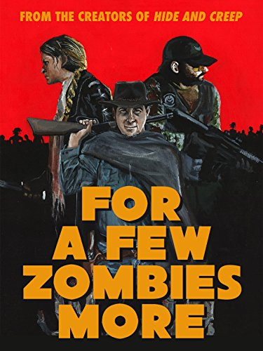 For a Few Zombies More -