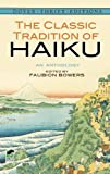 Image of The Classic Tradition of Haiku: An Anthology (Dover Thrift Editions)