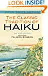 The Classic Tradition of Haiku: An An...