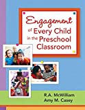 img - for Engagement of Every Child in the Preschool Classroom book / textbook / text book