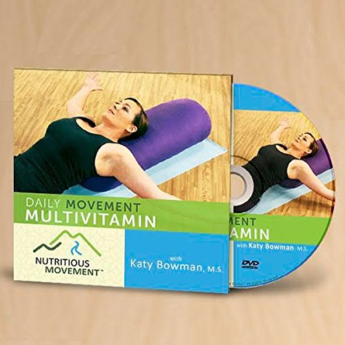 Daily Movement Multivitamin with Katy Bowman, M.S. (Katy Mays)