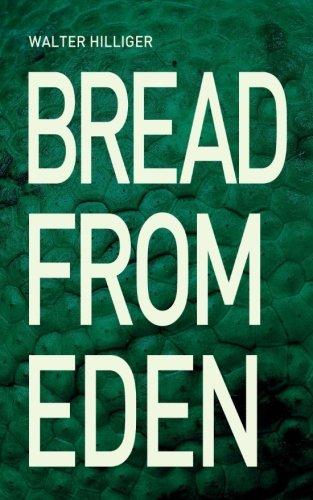 Eden Bread (Bread from Eden)
