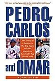 Pedro, Carlos, and Omar, Adam Rubin, 1592288758