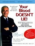 Your Blood Doesn't Lie: Dzugan Principle