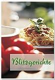 Blitzgerichte: Rezepte geeignet für den Thermomix