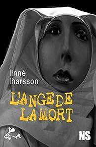 L'ange de la mort par Linné Lharsson