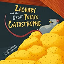 Zachary and the Great Potato Catastrophe