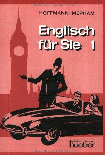 Englisch für Sie 1. Ein moderner Sprachkurs für Erwachsene: Bd 1
