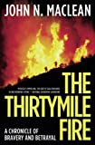 The Thirtymile Fire: A Chronicle of Bravery and