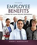 Employee Benefits: A Primer for Human Resource Professionals (Irwin Management)
