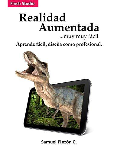 Realidad Aumentada muy muy fácil (Spanish Edition)