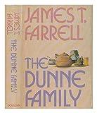 The Dunne Family, James T. Farrell, 0385112637