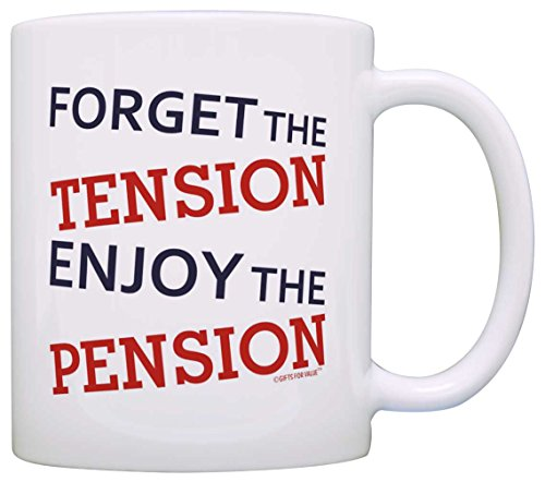 Retirement Gifts Forget Tension Enjoy Pension Retiree Gift Coffee Mug Tea Cup White