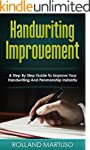 Handwriting Improvement!: A Step By S...