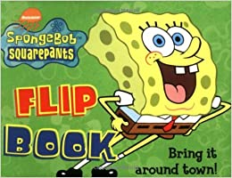 Spongebob Squarepants Flip Book: n/a: 9780689844652 ...