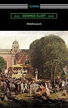 Why Middlemarch is the greatest British novel