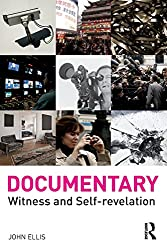 Documentary: Witness and Self-Revelation