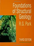 Foundations of Structural Geology, Park, R. G., 074875802X