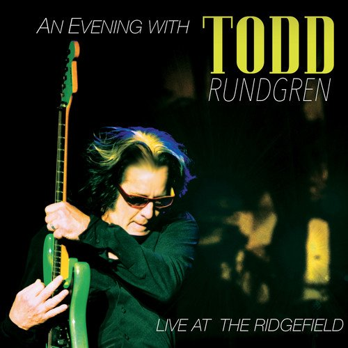 Evening With Todd Rundgren: Live at the Ridgefield (Rundgren Todd Cd Global)