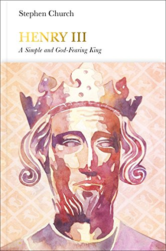Henry III (Penguin Monarchs): A Simple and God-Fearing King