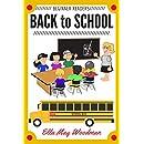 Back to School for Beginner Readers (Seasonal Easy Readers for Beginner Readers Book 12)