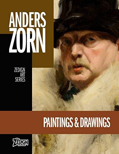 Read Online Anders Zorn - Paintings & Drawings (Zedign Art Series) PDF