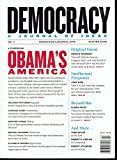 img - for Democracy - A Journal of Ideas - Special Issue: A Symposium on Obama's America - Winter 2009 - No. 11 book / textbook / text book