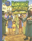 img - for Rainforest Adventure Bible Book: Grades 2-3 (Rainforest Adventures) book / textbook / text book