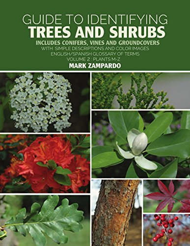 Guide to Identifying Trees and Shrubs vol. 2 Plants M-Z: Includes Conifers, Vines and Groundcovers (Guide to Identifyinig Trees and Shrubs)