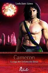 La saga des enfants des dieux: 3 - Cameron