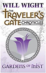 Gardens of Mist (The Traveler's Gate Chronicles Book 2) (English Edition)