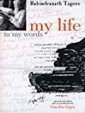 My Life in My Words, Rabindranath Tagore, 0670999164