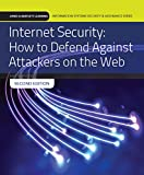 Read Online Internet Security: How to Defend Against Attackers on the Web (Jones & Bartlett Learning Information Systems Security & Assurance) PDF