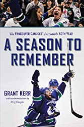 A Season to Remember: The Vancouver Canucks' Incredible 40th Year