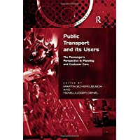 Public Transport and its Users: The Passenger's Perspective in Planning and Customer Care